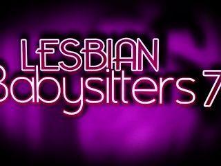 Lesbian Babysitters Vol. 7