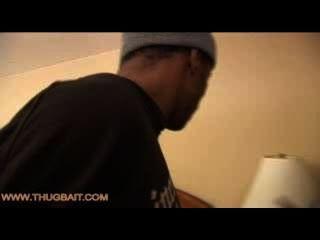 Thug Bait 1